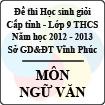 Đề thi học sinh giỏi lớp 9 THCS tỉnh Vĩnh Phúc năm 2013 môn Ngữ văn - Có đáp án