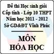 Đề thi học sinh giỏi lớp 10 THPT tỉnh Vĩnh Phúc năm 2012 môn Hóa học - Có đáp án