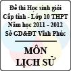 Đề thi học sinh giỏi lớp 10 THPT tỉnh Vĩnh Phúc năm 2012 môn Lịch sử - Có đáp án