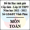 Đề thi học sinh giỏi lớp 10 THPT tỉnh Vĩnh Phúc năm 2012 môn Toán - Có đáp án