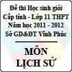 Đề thi học sinh giỏi lớp 11 THPT tỉnh Vĩnh Phúc năm 2012 môn Lịch sử - Có đáp án