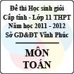 Đề thi học sinh giỏi lớp 11 THPT tỉnh Vĩnh Phúc năm 2012 môn Toán - Có đáp án