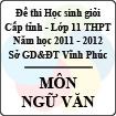 Đề thi học sinh giỏi lớp 11 THPT tỉnh Vĩnh Phúc năm 2012 môn Ngữ văn - Có đáp án