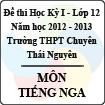 Đề thi học kỳ I lớp 12 THPT chuyên Thái Nguyên năm 2012 - 2013 môn Tiếng Nga