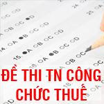 Bộ đề thi - đáp án thi trắc nghiệm trực tuyến công chức ngành Thuế
