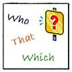 Những lưu ý khi dùng đại từ quan hệ trong Tiếng Anh