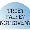 Chiến lược cho dạng bài True/False/Not given trong IELT Reading