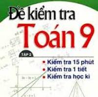 Đề kiểm tra 15 phút môn Đại số 9 Trường THCS Vĩnh Long