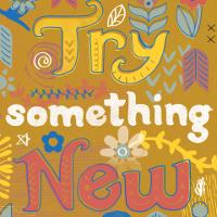 Luyện kỹ năng nghe Tiếng Anh: Try something new