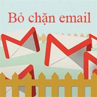 Cách bỏ chặn email trong Gmail