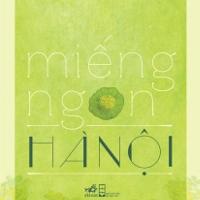 Miếng ngon Hà Nội - Ebook
