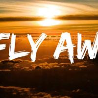 Lời bài hát Fly Away - TheFatRat, Anjulie