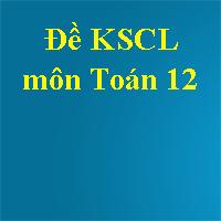 Đề KSCL môn Toán lớp 12 năm 2018 Sở GD&ĐT Cần Thơ