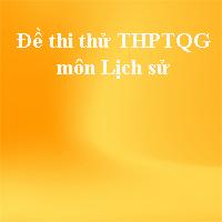 Đề thi thử THPT quốc gia môn Lịch sử năm 2018 trường THPT chuyên Lam Sơn - Thanh Hoá (Lần 1)