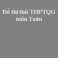 Đề thi thử THPT quốc gia môn Toán năm 2018 trường THPT chuyên Lương Thế Vinh - Đồng Nai (Lần 2)