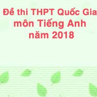 Đề thi thử THPT Quốc Gia năm 2018 môn Tiếng Anh số 3