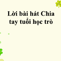 Lời bài hát Chia tay tuổi học trò