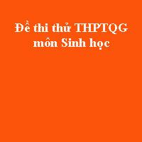 Đề thi thử THPT quốc gia môn Sinh học năm 2018 trường THPT chuyên Đại học Vinh - Nghệ An (Lần 3)
