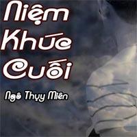 Lời bài hát Niệm khúc cuối - Ngô Thụy Miên