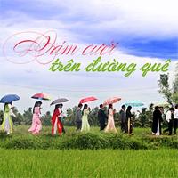 Lời bài hát Đám cưới trên đường quê