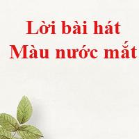 Lời bài hát Màu nước mắt - Nguyễn Trần Trung Quân