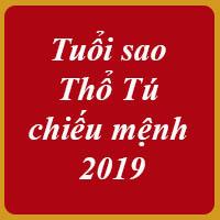 Tuổi sao Thổ Tú chiếu mệnh 2019