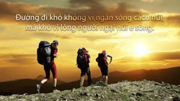 """Nhà văn Nguyễn Bá Học có nói """"Đường đi khó ..."""""""