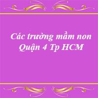 Các trường mầm non quận 4 thành phố Hồ Chí Minh