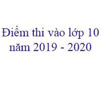 Tra cứu điểm thi tuyển sinh lớp 10 tỉnh Hà Nam năm 2020