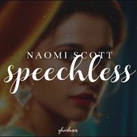 Lời bài hát Speechless Naomi Scott