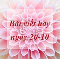 Bài viết về ngày phụ nữ Việt Nam 20 10