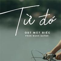 Lời bài hát Từ đó - Phan Mạnh Quỳnh