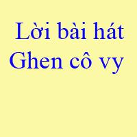 Lời bài hát Ghen cô vy - Bài hát chống dịch Corona