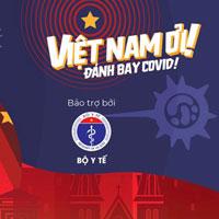 Lời bài hát Việt Nam ơi! Đánh bay Covid