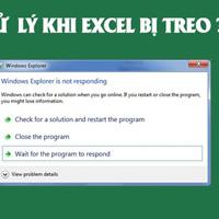 Cách xử lý lỗi Excel bị treo (Not responding)
