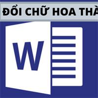 Cách chuyển chữ thường thành chữ hoa trong Word