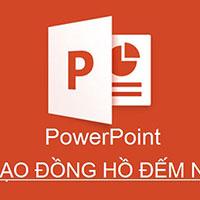Cách tạo đồng hồ đếm ngược trong PowerPoint