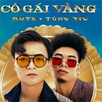 Lời bài hát Cô gái vàng - HuyR, Tùng Viu