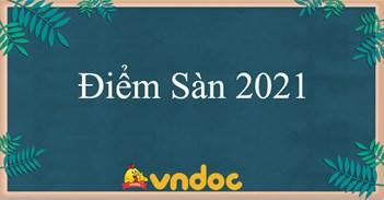 Điểm sàn 2021